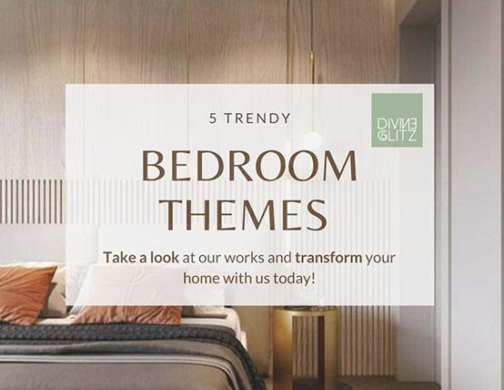 5 Trendy Bedroom Themes