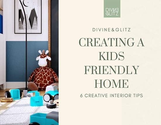 Creating a kids friendly home