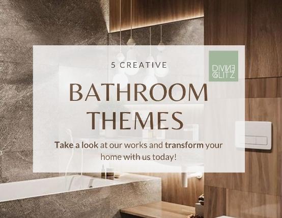 5 Creative Bathroom Themes