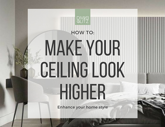 How to make your ceiling look higher
